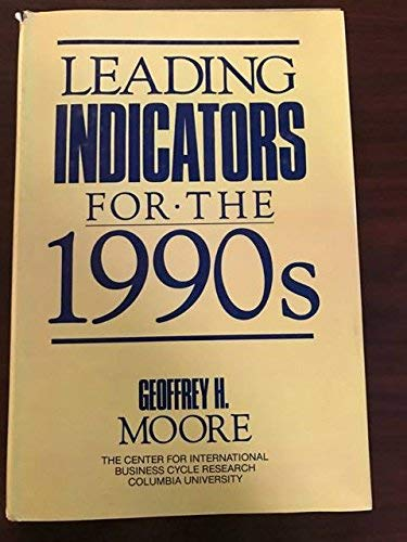 9781556232589: Leading Indicators for the 1990's