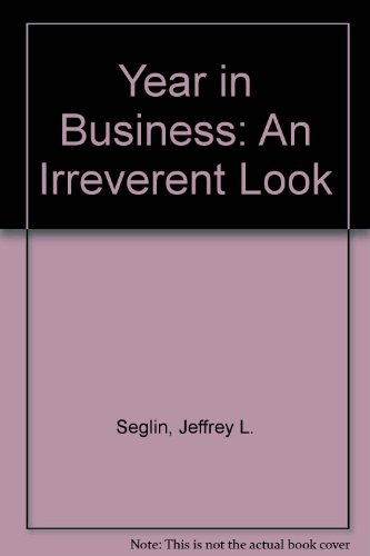 9781556233128: The Year in Business: An Irreverent Look