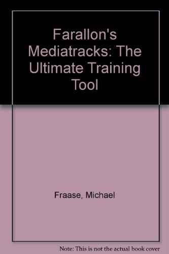 Farallon's Mediatracks: The Ultimate Training Tool: Fraase, Michael