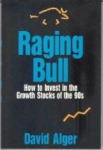 9781556234620: Raging Bull: How to Invest in the Growth Stocks of the 90s