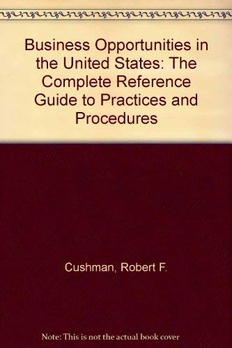 Business Opportunities in the United States : Cushman, Robert F.