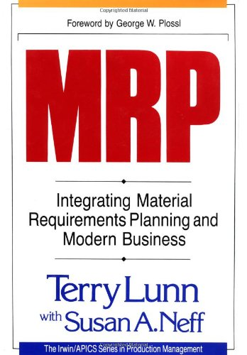 9781556236563: Mrp: Integrating Material Requirements Planning and Modern Business