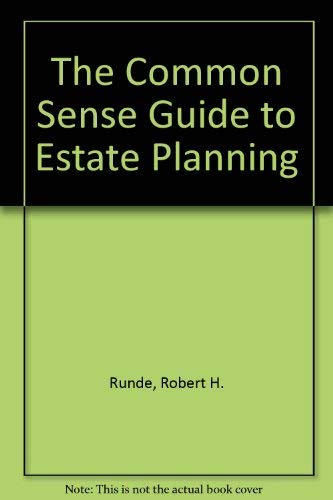 9781556236785: The Commonsense Guide to Estate Planning