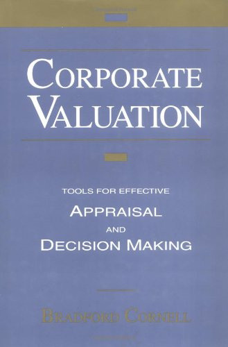 9781556237300: Corporate Valuation: Tools for Effective Appraisal and Decision-Making