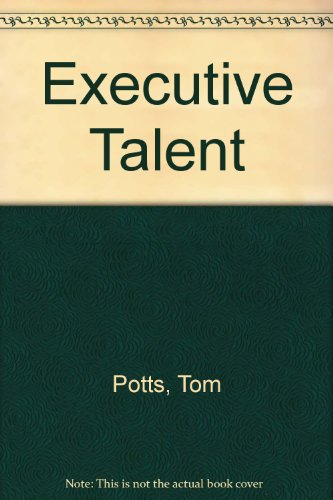 9781556237546: Executive Talent: How to Identify and Develop the Best