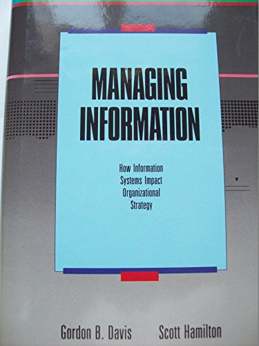 Managing Information: How Information Systems Impact Organizational Strategy (Business One Irwin&#...