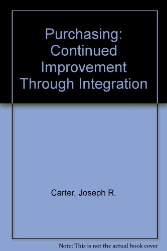 9781556238215: Purchasing: Continued Improvement Through Integration