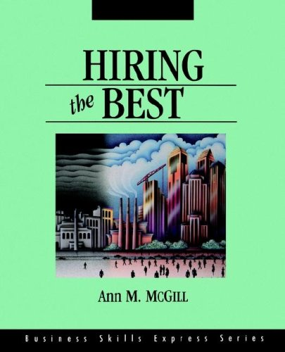9781556238659: Hiring the Best (Business Skills Express Series)
