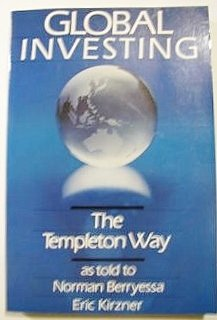 Global Investing: The Templeton Way: Norman Berryessa