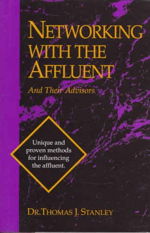 9781556238918: Networking with the Affluent and Their Advisors