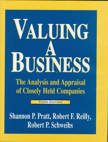9781556239717: Valuing a Business: The Analysis and Appraisal of Closely Held Companies (Valuing a Business, 3rd ed. the Analysis and Appraisal of Closely Held Companies)