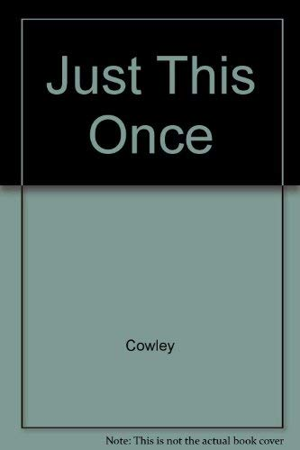 Just This Once: Joy Cowley