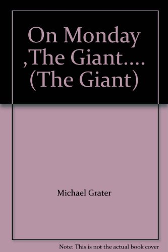 On Monday ,The Giant.... (The Giant) (1556244967) by [???]
