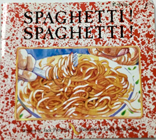 Spaghetti! Spaghetti! (The book bank) (1556246226) by Jack Prelutsky