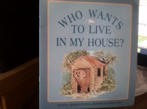Who wants to live in my house?: Beames, Margaret