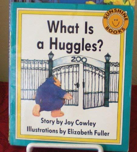 What is a Huggles? (Sunshine Books, Fiction: Cowley, Joy