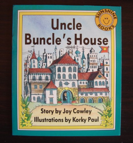 Uncle Buncle's House (Sunshine Books ~ The Wright Group): Joy Cowley