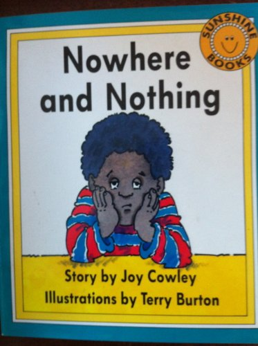 Nowhere and Nothing (Sunshine Fiction, Level H): Joy Cowley