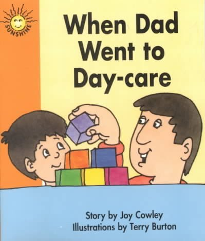 When Dad Went to Daycare/Pre-Pack of 6 (1556248202) by Joy Cowley