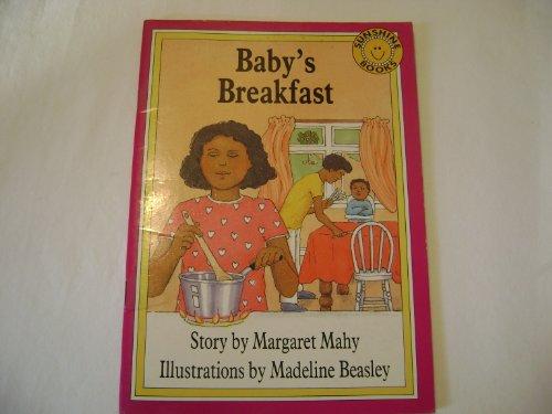 Baby's Breakfast (Sunshine Books): Margaret Mahy