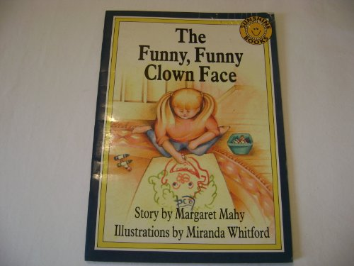 9781556248634: The Funny, Funny Clown Face (Sunshine Book)