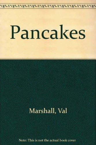 Pancakes: Marshall, Val, Tester, Bronwyn