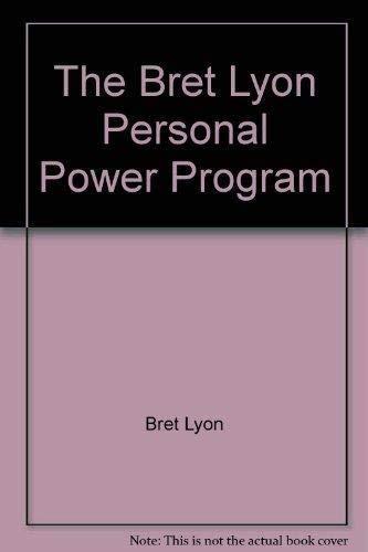 PERSONAL POWER PROGRAM: LYON,BRET
