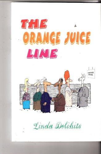 9781556303791: The Orange Juice Line