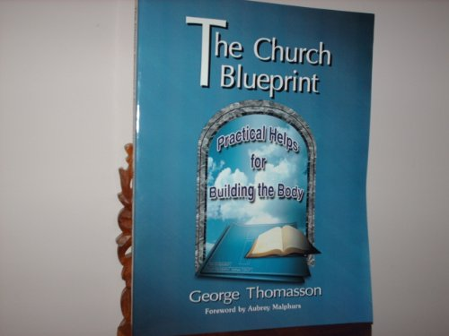 9781556304941: The Church Blueprint: Practical Helps for Building the Body