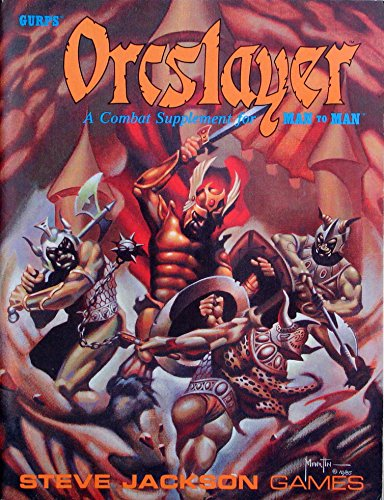 9781556340154: GURPS Orcslayer: A Combat Supplement for Man to Man