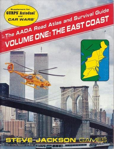 The AADA Road Atlas and Surival Guide Vol. 1 : The East Coast (GURPS Autoduel and Car Wars): Nowak,...