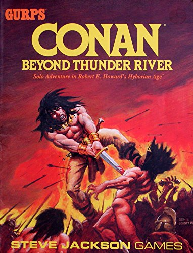 Conan - Beyond Thunder River (GURPS (1st-3rd Edition) - Adventures): W. G. Armintrout