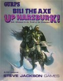 Horseclans - Bili the Axe - Up Harzburk! (GURPS (1st-3rd Edition) - Adventures): W.G. Armintrout