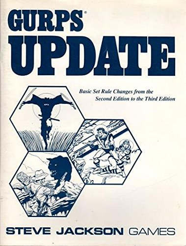 GURPS Update - Rule Changes from the: David Ladyman, Steve