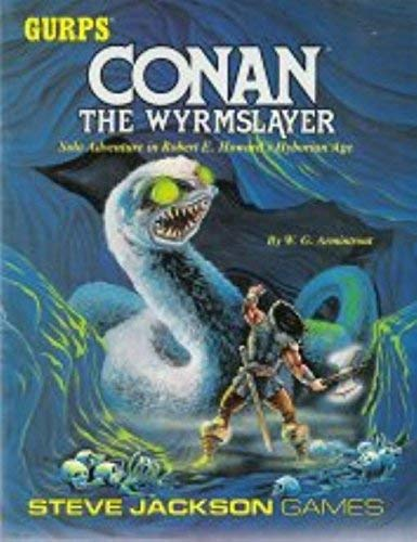 Conan: The Wyrmslayer (GURPS): W.G. Armintrout