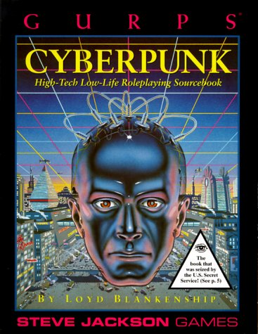 Gurps Cyberpunk : High-Tech Low-Life Roleplaying Sourcebook