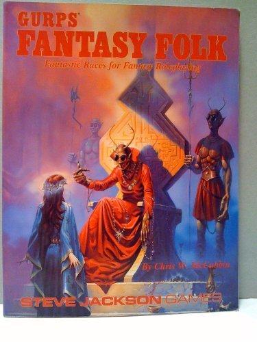 Fantasy Folk 1st Edition (GURPS (1st-3rd Edition) - Characters): Chris McCubbin