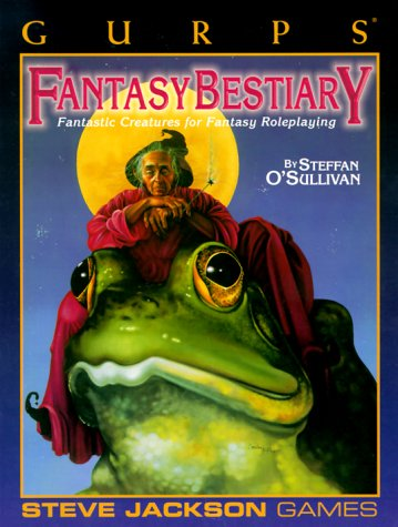 GURPS Fantasy Bestiary reprint (GURPS: Generic Universal Role Playing System): O'Sullivan, Steffan