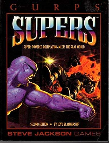 Gurp's Supers: Super-Powered Roleplaying Meets the Real World: Blanekenship, Lloyd
