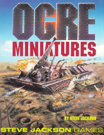 Ogre Miniatures: Jackson, Steve