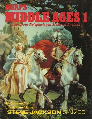GURPS Middle Ages 1: Chivalrous Roleplaying in Medieval England: Davis, Graeme and Hurst Michael