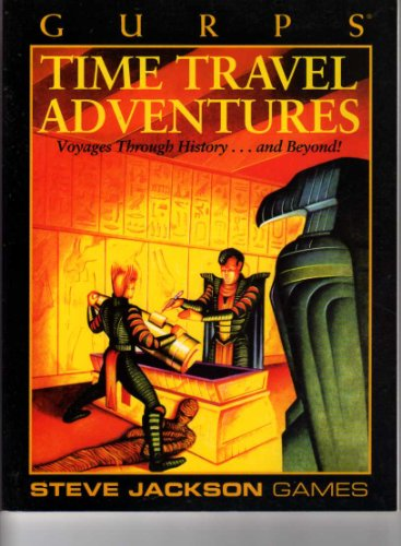 9781556342349: Gurps Time Travel Adventures (Voyages Through History...and Beyond!)
