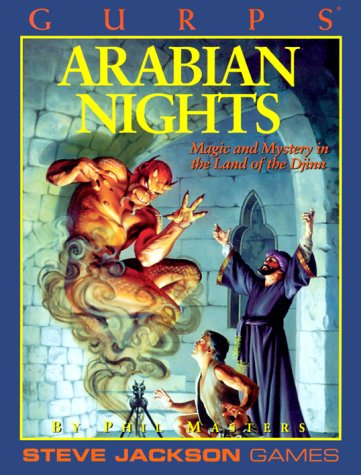 GURPS Arabian Nights (GURPS: Generic Universal Role Playing System) (1556342667) by Masters, Phil