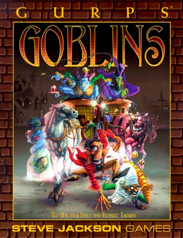 9781556343179: GURPS Goblins (GURPS: Generic Universal Role Playing System)