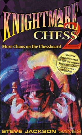 Knightmare Chess Set 2: Jackson, Steve