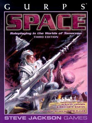 GURPS Space, 3rd Edition: Jackson, Steve; Pulver, David