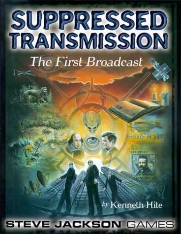 Suppressed Transmission: The First Broadcast: Kenneth Hite