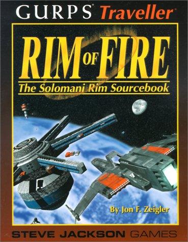 9781556344367: GURPS: Rim of Fire (Gurps Traveller)