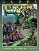GURPS Discworld Also (Gurps Series: Generic Universal Roleplaying System): Phil Masters