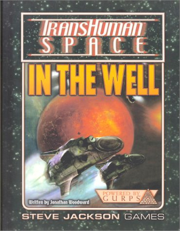 9781556344824: TransHuman Space: In the Well